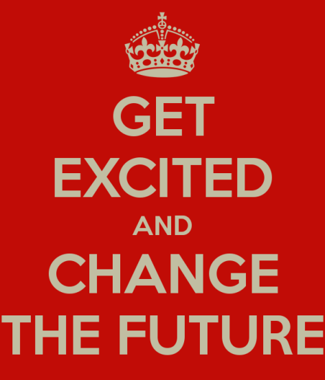 get-excited-and-change-the-future
